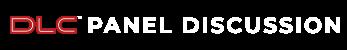 DLC Panel Disussion
